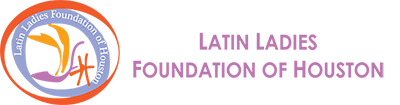 Latin Ladies Foundation of Houston